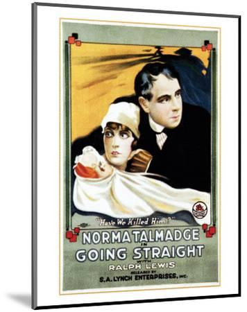 Going Straight - 1916--Mounted Giclee Print