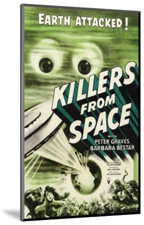 Killers From Space - 1954--Mounted Giclee Print