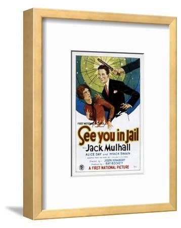 See You In Jail - 1927--Framed Giclee Print