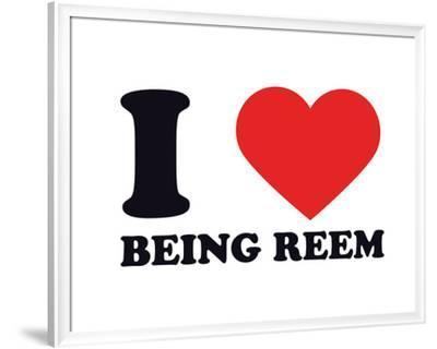 I Heart Being Reem--Framed Giclee Print