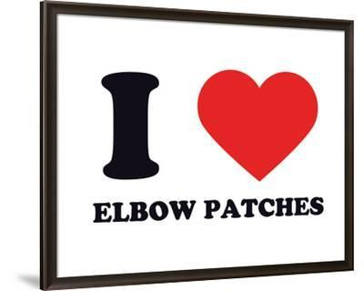 I Heart Elbow Patches--Framed Giclee Print