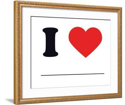 I Heart Blank--Framed Giclee Print