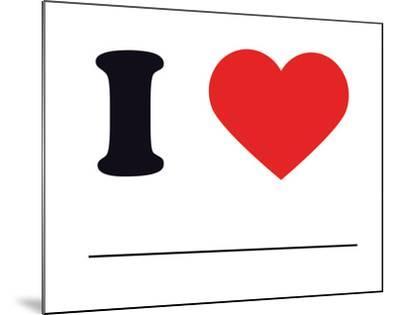 I Heart Blank--Mounted Giclee Print