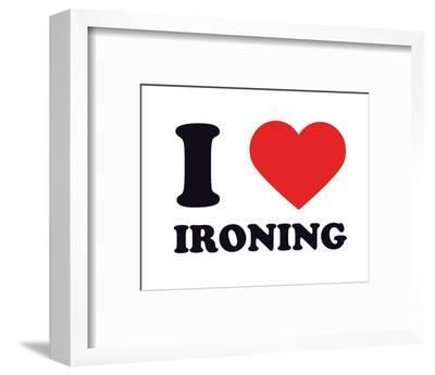 I Heart Ironing--Framed Giclee Print