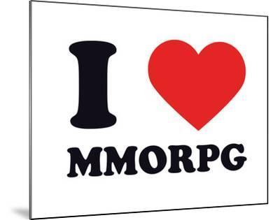 I Heart MMORPG--Mounted Giclee Print