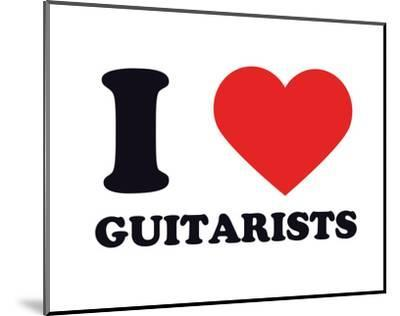 I Heart Guitarists--Mounted Giclee Print