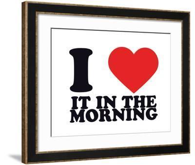 I Heart it in the morning--Framed Giclee Print