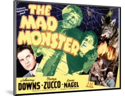 The Mad Monster - 1942 II--Mounted Giclee Print