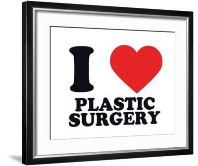 I Heart Plastic Surgery--Framed Giclee Print