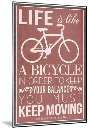 Life Is Like a Bicycle--Mounted Poster