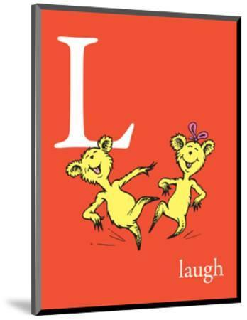 L is for Laugh (red)-Theodor (Dr. Seuss) Geisel-Mounted Art Print