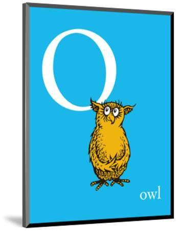 O is for Owl (blue)-Theodor (Dr. Seuss) Geisel-Mounted Art Print