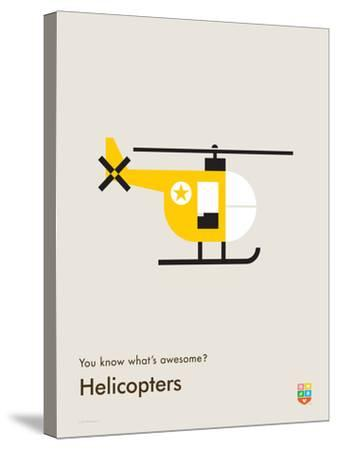 You Know What's Awesome? Helicopters (Gray)-Wee Society-Stretched Canvas Print