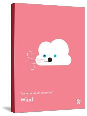 You Know What's Awesome? Wind (Pink)-Wee Society-Stretched Canvas Print