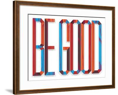Be Good-Aaron Eiland-Framed Giclee Print