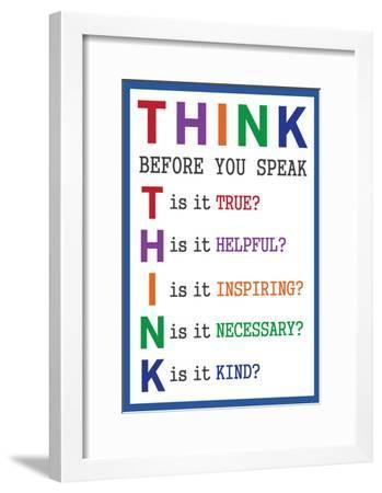 Think Before You Speak--Framed Poster