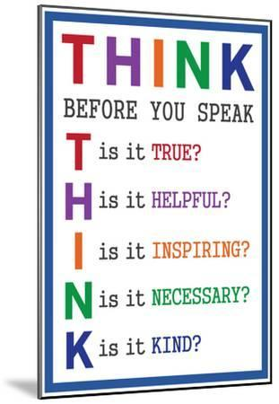 Think Before You Speak--Mounted Poster