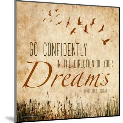 Go Confidently - Henry David Thoreau Classic Quote-Jeanne Stevenson-Mounted Art Print