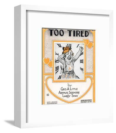 Song Sheet Cover: Too Tired--Framed Art Print