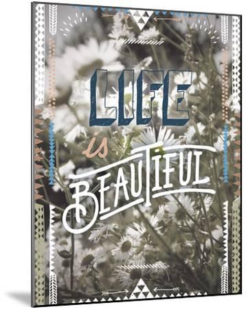 Life is Beautiful-Joana Joubert-Mounted Giclee Print