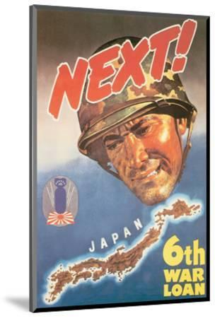 Next! Japan, 1944--Mounted Art Print