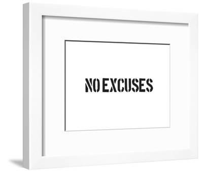 No Excuses-SM Design-Framed Art Print