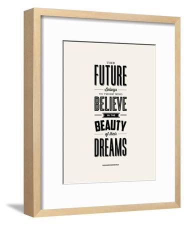 The Future Belongs to Those Who Believe (Eleanor Roosevelt)-Brett Wilson-Framed Art Print
