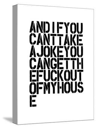 And If You Can't Take A Joke-Brett Wilson-Stretched Canvas Print