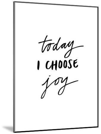 Today I Choose Joy-Brett Wilson-Mounted Art Print