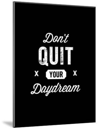 Dont Quit Your Daydream Vintage-Brett Wilson-Mounted Art Print