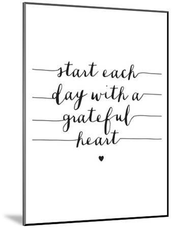 Start Each Day With A Grateful Heart-Brett Wilson-Mounted Art Print