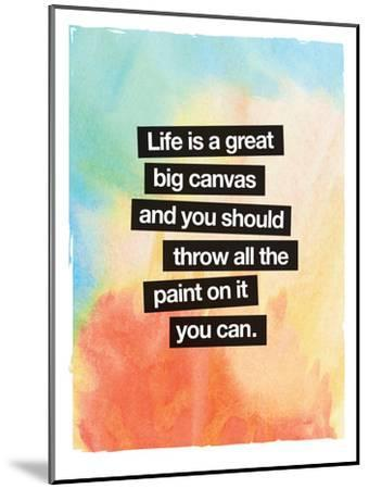 Life Is A Great Big Canvas-Brett Wilson-Mounted Art Print