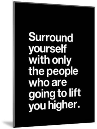 Surround Yourself-Brett Wilson-Mounted Art Print