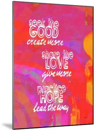 Seek The Good Share The Love (Pink)-Lisa Weedn-Mounted Giclee Print