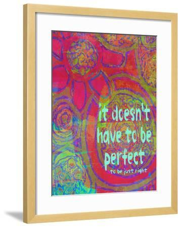 It Doesn't Have To Be Perfect-Lisa Weedn-Framed Giclee Print