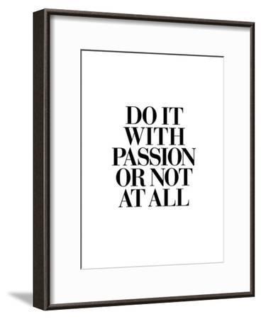 Do It With Passion-Brett Wilson-Framed Art Print