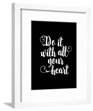 Do It With All Your Heart BLK-Brett Wilson-Framed Art Print
