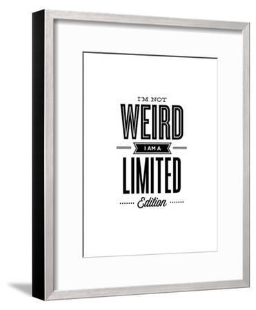 Im Not Weird Im a Limited Edition-Brett Wilson-Framed Art Print