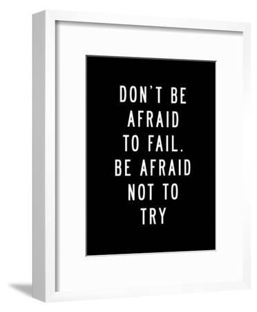 Dont Be Afraid to Fail-Brett Wilson-Framed Art Print
