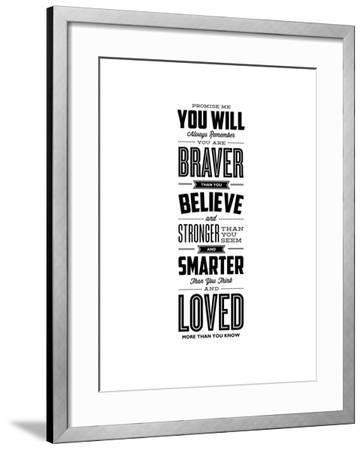Promise Me You Will Always Remember You Are Braver-Brett Wilson-Framed Giclee Print