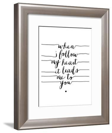 When I Follow My Heart it Leads Me to You-Brett Wilson-Framed Art Print