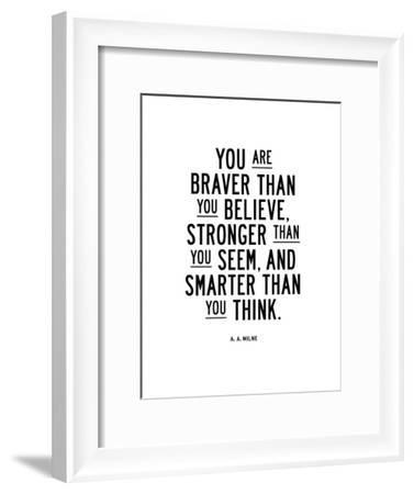 You Are Braver Than You Believe-Brett Wilson-Framed Art Print