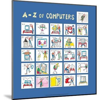 A - Z of Computers-Nicola Streeten-Mounted Art Print