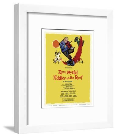 Fiddler on the Roof - Starring Zero Mostel - Musical by Harold Prince-Tom Morrow-Framed Art Print