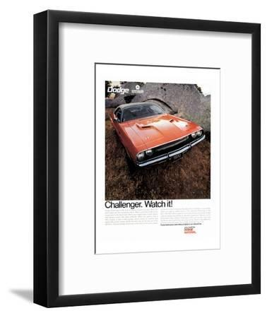 1970 Dodge Challenger-Watch It!--Framed Art Print