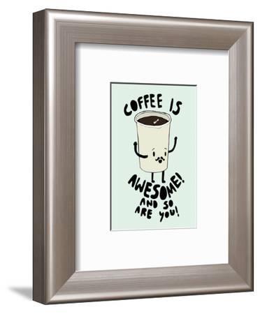 Coffee Is Awesome - Tom Cronin Doodles Cartoon Print-Tom Cronin-Framed Giclee Print
