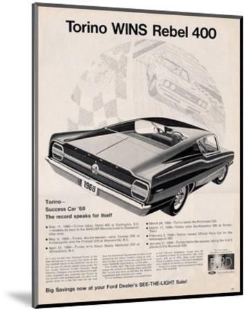 Ford 1968 Torino Wins Rebel400--Mounted Art Print