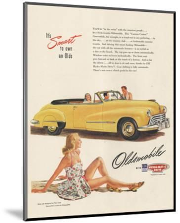 GM Oldsmobile - Smart to Own--Mounted Art Print