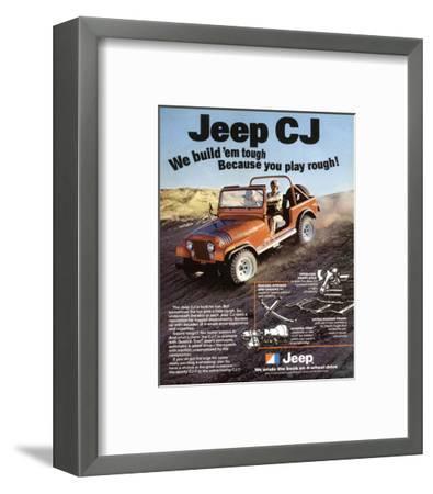 Jeep CJ - We Build 'Em Tough--Framed Art Print