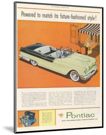Pontiac-Future Fashioned Style--Mounted Art Print